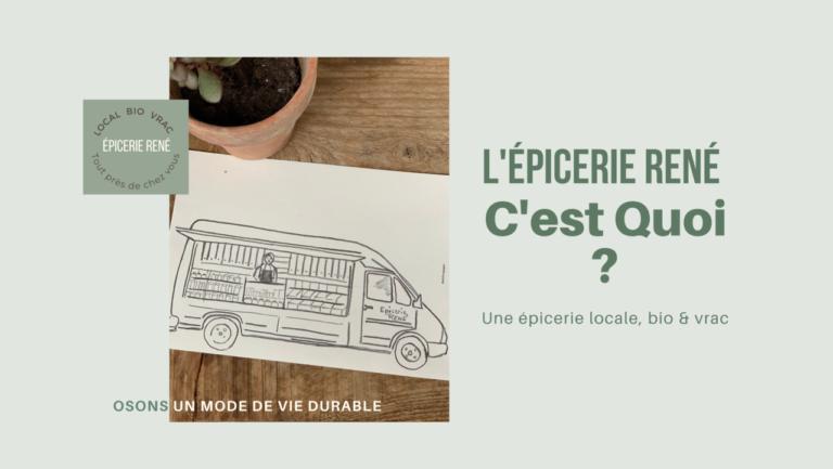 L'Épicerie René – produits locaux, bio & sans emballages