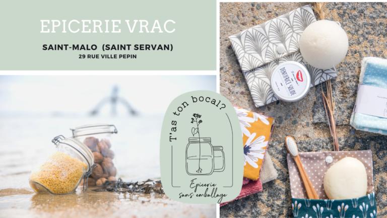 T'as ton bocal ? Épicerie vrac & zéro déchet à Saint-Malo