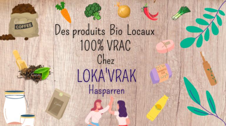 Ouverture de votre Loka'Vrak à Hasparren